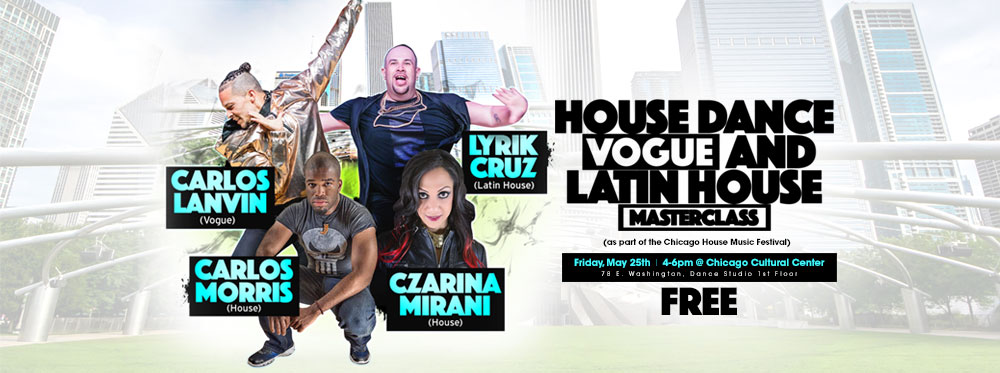 House, Latin House & Vogue Classes at the Chicago House Music